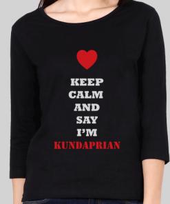 Keep Calm And Say I'm kundaprian - Full Sleeve - T-Shirt Women's
