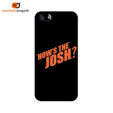 How's The Josh Phone Case