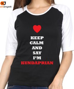 Keep Calm And Say I'm Kundaprian Raglan T-Shirt – Women's